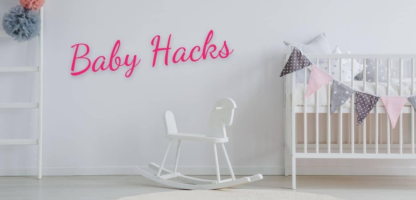best baby hacks